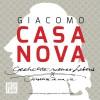 Giacomo Casanova: Geschichte meines Lebens